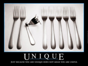 Just because you are unique..