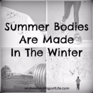 Summer bodies are made in the winter workhard workout training