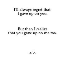 giving up, love, poems, quotes, sadness
