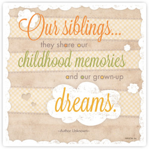 Read Post for: National Siblings Day Quotes