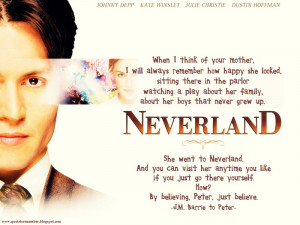 Finding Neverland Quotes She went to neverland.