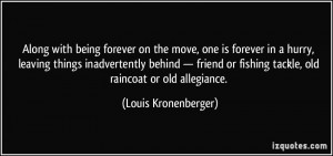 move, one is forever in a hurry, leaving things inadvertently behind ...