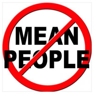 CafePress > Wall Art > Posters > Anti Mean People Poster