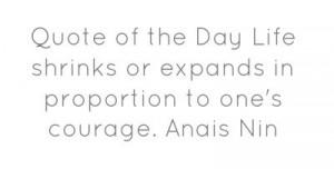Anais Nin quote - #Life #Courage