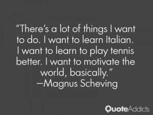 Magnus Scheving Quotes