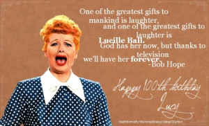 Happy 100th Birthday Lucille Ball — August 6, 1911 – April 26 ...