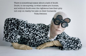 ... inspiration: Tilda Swinton #tildaswinton #movie #quote #inspiration