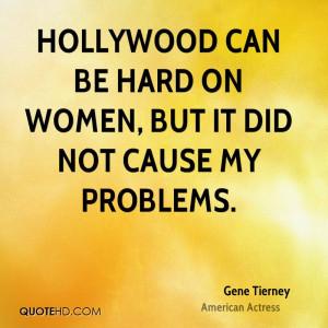 Gene Tierney Women Quotes