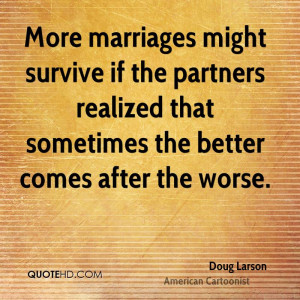 Doug Larson Marriage Quotes