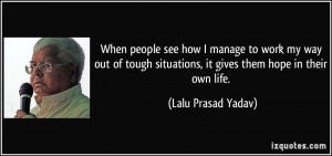 More Lalu Prasad Yadav Quotes