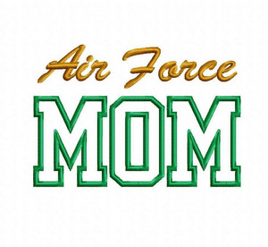 Air Force Mom Quotes | Air Force Mom Applique Machine Embroidery ...