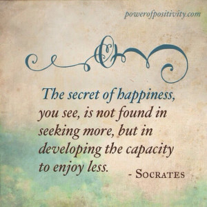 MOTIVATION 15 Best Socrates Picture Quotes - The secret of happiness ...