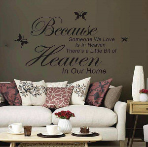 Because someone in heaven quotes wall stickers