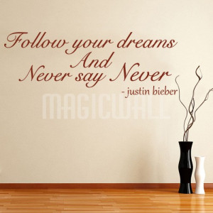 Home » Never Say Never - Justin Bieber - Wall Quote