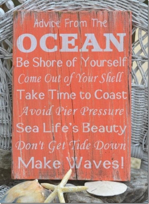 Advice from the ocean picture quotes image sayings