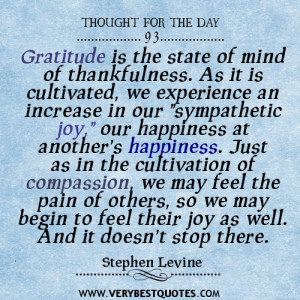 Gratitude is the state of mind of thankfulness quotes,Thought for the ...