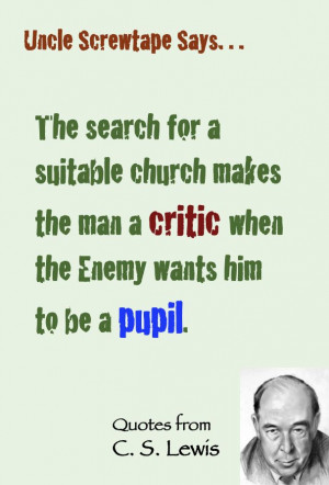 Lewis quote on the church (via Uncle Screwtape).