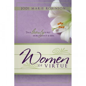 Women of Virtue by Jodi Marie Robinson – Contest