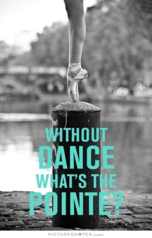 dance quotes about life