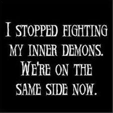stop fighting your demons