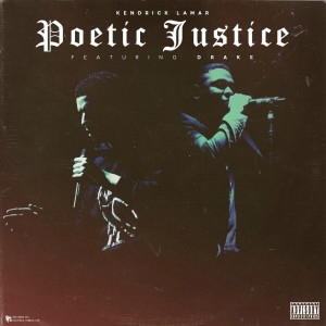 Kendrick Lamar And Drake Release New Video: Poetic Justice