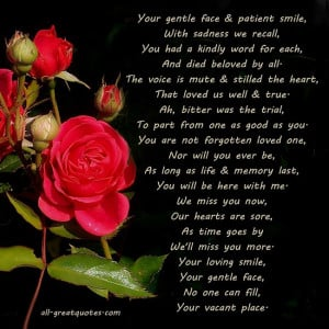 ... Card Poems Your Gentle Face And Patient Smile With Sadness We Recall