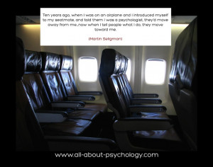 www.all-about-psy... Quote by psychologist Martin Seligman. (Photo ...