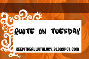 Quote on Tuesday #81