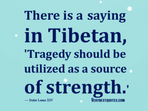 Dalai Lama Quotes, tragedy quotes