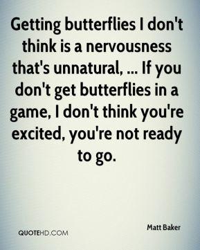 Get Butterflies Quotes