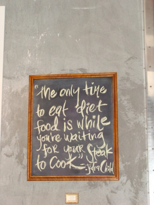 My Favorite Julia Child Quote, by Robyn Wolfe/Marketing