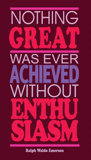 truth about # enthusiasm # quote