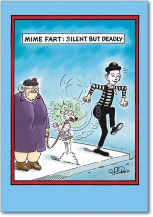 Mime Fart Unique Funny Birthday Card Nobleworks