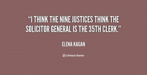 think the nine justices think the solicitor general is the 35th ...