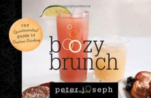 Boozy Brunch: The Quintessential Guide to Daytime Drinking