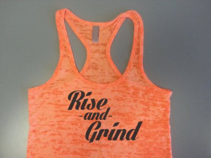 Rise and Grind Tank Top. Rise and Grind by StrongGirlClothing, $21.99