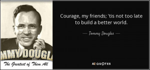 Tommy Douglas Quotes
