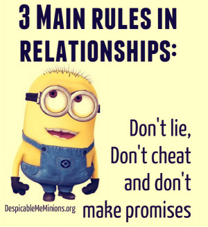 Minion-Quotes-3-Main-rules-to-relationships.jpg