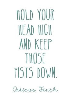 Hold your head high and keep those fists down. More
