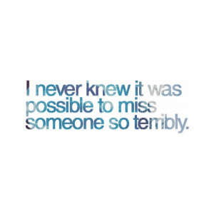 quotes about missing someone special missing someone quotes quotes