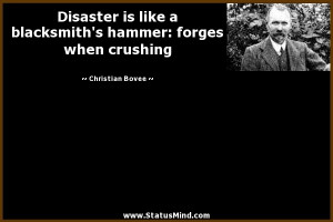 ... hammer: forges when crushing - Christian Bovee Quotes - StatusMind.com