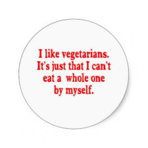 Anti Vegetarian Round Sticker