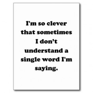 Clever Sayings Cards & More