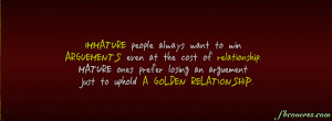 Quotes-Immature people always want to win Facebook Cover Information