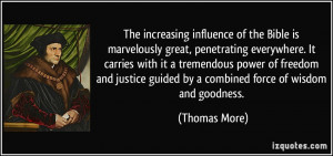 The increasing influence of the Bible is marvelously great ...