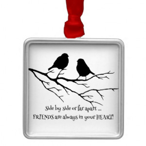 Friends always in your Heart Quote with Birds Christmas Tree Ornament