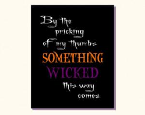 ... Printable Decoration - Something Wicked - Shakespeare Quote - Macbeth