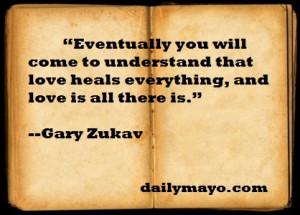 Quote: Gary Zukav on Love