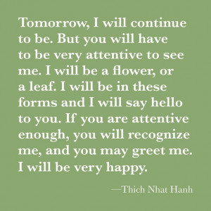 Tomorrow.....Thich Nhat Hanh.