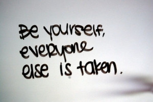 Being Yourself Quotes (27)